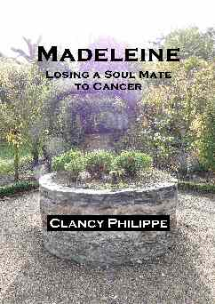 Madeleine - Losing a Soul Mate to Cancer